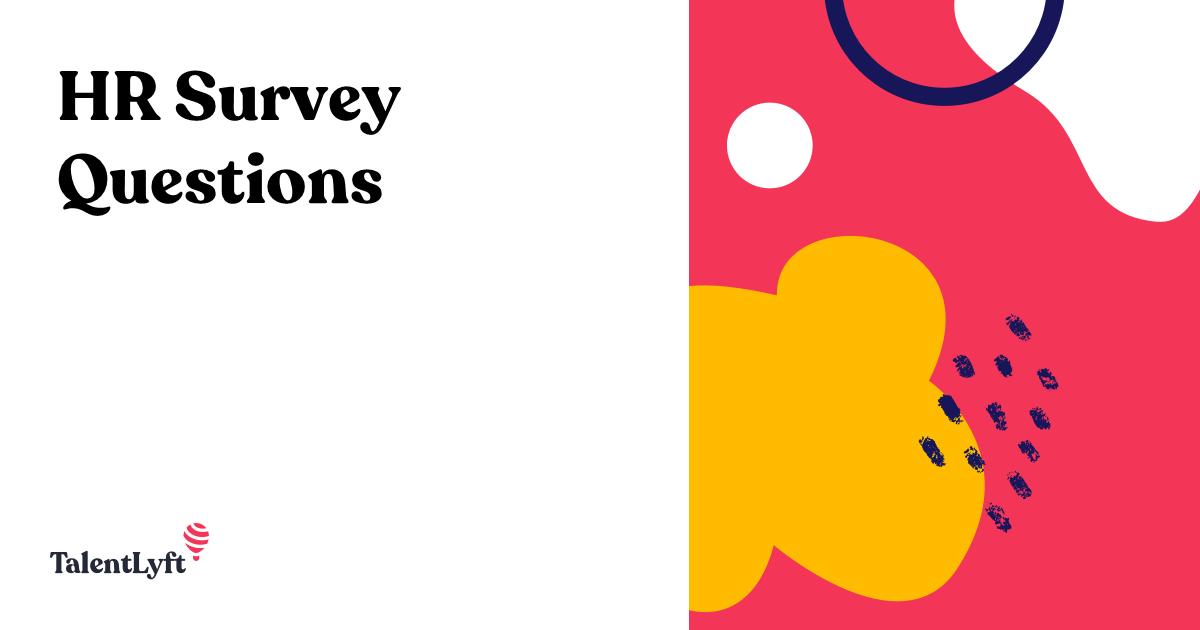 Sample Of Employee Satisfaction Survey Questions Talentlyft